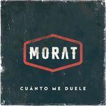 cuanto me duele (single) - morat