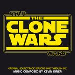 star wars: the clone wars (seasons one through six/original soundtrack) - kevin kiner