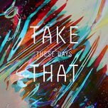 these days (single) - take that