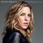 don't dream it's over (single) - diana krall
