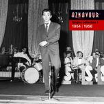singles collection 1 - 1954 / 1956 (remastered 2014) - charles aznavour