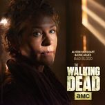 bad blood (from the walking dead) (single) - alison mosshart, eric arjes
