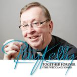 together forever (the wedding song) (single) - father ray kelly