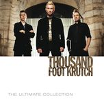 the ultimate collection - thousand foot krutch