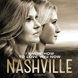 i know how to love you now (live) (single) - nashville cast, charles esten