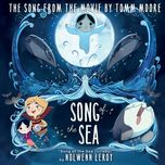 song of the sea (lullaby) (from song of the sea) (single) - nolwenn leroy