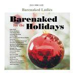 barenaked for the holidays - barenaked ladies