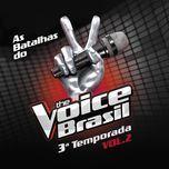 the voice brasil - batalhas - 3a temporada (vol. 2) - v.a