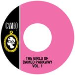 the girls of cameo parkway (vol. 1) - v.a
