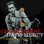 have mercy - his complete chess recordings 1969 - 1974 - chuck berry