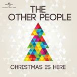 christmas is here (single) - the other people
