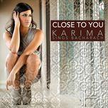 close to you - karima