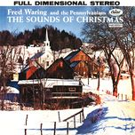 the sounds of christmas - fred waring & the pennsylvanians