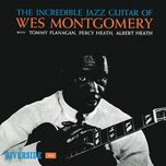 the incredible jazz guitar - wes montgomery