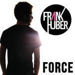 force (single) - frank huber