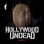 gravity (single) - hollywood undead