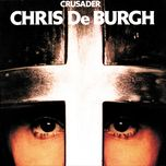 crusader - chris de burgh