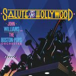 salute to hollywood - the boston pops orchestra, john williams