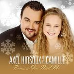 because you need me (single) - camille, axel hirsoux