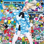 spark the fire (new version) (single) - gwen stefani
