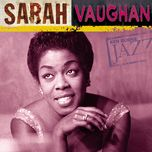sarah vaughan: ken burns's jazz - sarah vaughan