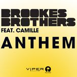 anthem (single) - brookes brothers, camille
