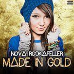 made in gold (single) - nova rockafeller