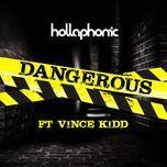 dangerous (single) - hollaphonic
