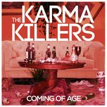 coming of age (single) - the karma killers