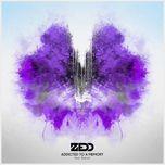 addicted to a memory (single) - zedd, bahari
