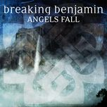 angels fall (single) - breaking benjamin
