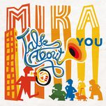 talk about you (single) - mika