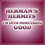 i'm into something good (single) - herman's hermits