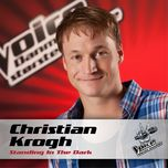 standing in the dark (voice - danmarks storste stemme) (single) - christian krogh