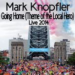 going home (theme of the local hero) (single) - mark knopfler