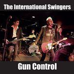 gun control (single) - the international swingers