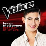 best day of my life (the voice performance) (single) - isaac mcgovern
