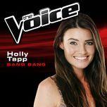 bang bang (the voice performance) (single) - holly tapp