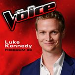 freedom 90 (the voice performance) (single) - luke kennedy