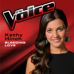 bleeding love (the voice performance) (single) - kathy hinch