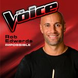 impossible (the voice 2013 performance) (single) - rob edwards