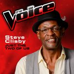 just the two of us (the voice 2013 performance) (single) - steve clisby
