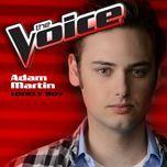 lonely boy (the voice performance) (single) - adam martin