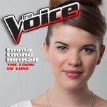 the look of love (the voice performance) (single) - emma louise birdsall