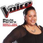 don't you remember (the voice performance) (single) - paula parore