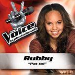 pas toi - the voice: la plus belle voix (single) - rubby
