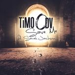 save me (radio edit) (single) - timo odv