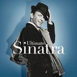 ultimate sinatra: the centennial collection - frank sinatra