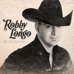 are you with me (single) - robby longo