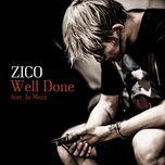 well done (single) - zico (block b)